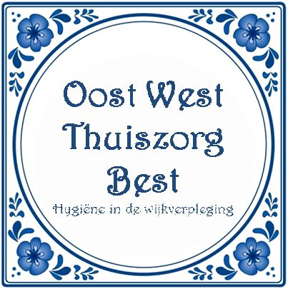 Delftsblauw tegeltje met de tekst Oost West Thuiszorg Best, hygiëne in de wijkverpleging
